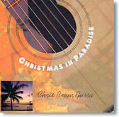 Chris Brian Gussa - Christmas In Paradise