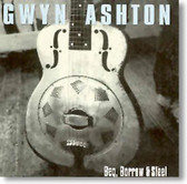 Gwyn Ashton - Beg, Borrow & Steel