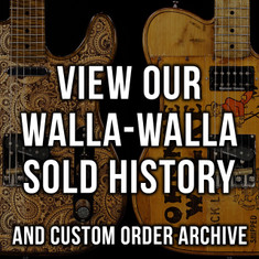 Walla Walla Sold History & Custom Order Archive
