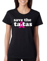 Save the ta tas Breast Cancer Missy Fit Ladies T Shirt