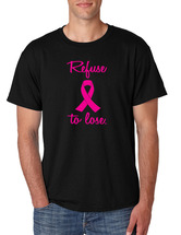 Refuse To Lose Breast Cancer men T-Shirts