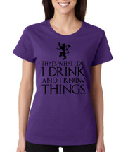 Tyrion Lannister That's What I Do I Drink And Know Things Women T Shirt