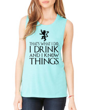 Tyrion Lannister That's What I Do I Drink And Know Things Women Muscle Tank