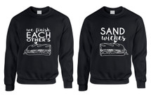 Couple Sweatshirts We Finish Each Other's Sandwiches Love Tops