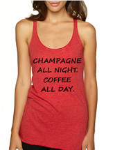 Women's Tank Top Champagne All Night Coffee All Day Cool Humor