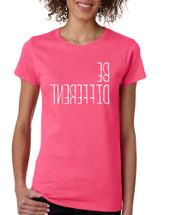 Women's T Shirt Be Different Motivation Creative Thinking