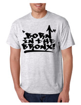 Men's T Shirt Born In The Bronx Cool Neighborhood TShirt