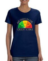Women's T Shirt My Iron Bank Credit Score Lannister Tee