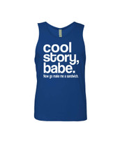 Cool Story Babe Now Go Make Me A Sandwich Men's Jersey Tank Top