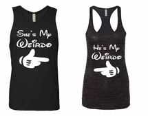 He is my Weirdo Jersey She is my Weirdo Tank top couples gift shirts