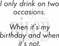 I drink on two occasions
