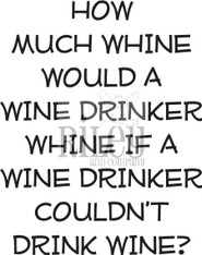 How much Whine