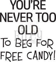 Beg for Free Candy