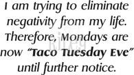 Taco Tuesday Eve