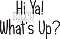 Hi ya - what's up?