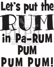Let's put the Rum
