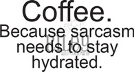 Hydrated Sarcasm
