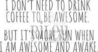 Awesome and Awake