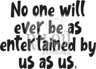 No one will ever be