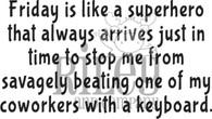 Friday is a Superhero