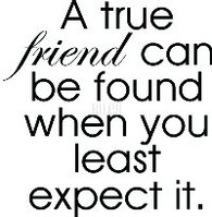 A true friend can be found