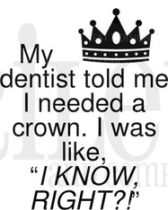 My Dentist Told Me