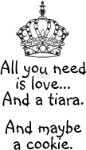 All you need is a tiara
