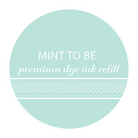 Mint to Be Refill