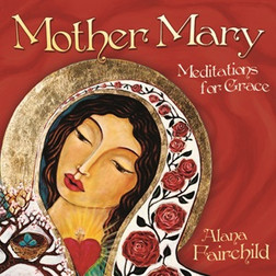 CD: MOTHER MARY MEDITATIONS FOR GRACE