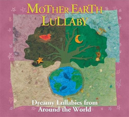 CD: Mother Earth Lullaby