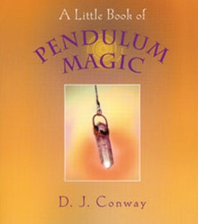 A Little Book Of Pendulum Magic
