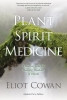 Whether you live in a mountain cabin or a city loft, plant spirits present themselves to us everywhere. Since its first printing in 1995, Plant Spirit Medicine has passed hand-to-hand among countless readers drawn to indigenous spirituality and all things alive and green. In this updated edition, Eliot Cowan invites us to discover the healing power of plantsnot merely their physical medicinal properties, but the deeper wisdom and gifts that they offer. Enriched by many new insights, this guide unfolds as a series of chapters on how plant spirit medicine helped Cowan resolve specific challenges in his own healing journey and in his work with others. In the telling, we learn how plant spirits can directly communicate with and aid all of us, including:   Plant spirit medicine's five-element view of healing Ways to assess our own states of health and balance Receiving guidance from plants, including those found within herbal preparations New passages on community and sacred plants such as peyote, marijuana, and tobacco Additional interviews with plant shamans across diverse traditions, and more