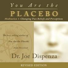 **Revised** Dr. Joe Dispenza has created two meditation CDs, featuring different music, to accompany his book You Are the Placebo. On this 56-minute disc, Dr. Joe walks you through Meditation 1: Changing Two Beliefs and Perceptions. After introducing the open-focus technique, he then moves you into the practice of finding the present moment. When you discover the sweet spot of the present moment and you forget about yourself as the personality you have always been, you have access to other possibilities that already exist in the quantum field. That's because you are no longer connected to the same body-mind, to the same identification with the environment, and to the same predictable timeline. In the present moment, the familiar past and the future literally no longer exist, and you become pure consciousness—a thought alone. That is the moment that you can change your body, change your environment, and even create a new timeline for your life!