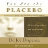 Dr. Joe Dispenza has created two meditation CDsfeaturing different musicto accompany his book You Are the Placebo.   On this 48-minute disc, Dr.Joe walks you through Meditation 2: Changing One Belief and Perception. After introducing the open-focus technique, he then moves you into the practice of finding the present moment. When you discover the sweet spot of the present moment and you forget about yourself as the personality you have always been, you have access to other possibilities that already exist in the quantum field. That's because you are no longer connected to the same body-mind, to the same identification with the environment, and to the same predictable timeline. In the present moment, the familiar past and the future literally no longer exist, and you become pure consciousness-a thought alone.   That is the moment that you can change your body, change your environment and even create a new timeline for your life!