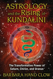 Astrology and the Rising of Kundalini, New Edition