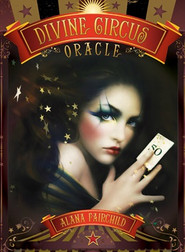 Divine Circus Oracle Deck
