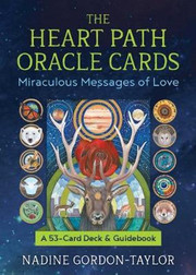 Heart Path Oracle Cards: Miraculous Messages of Love