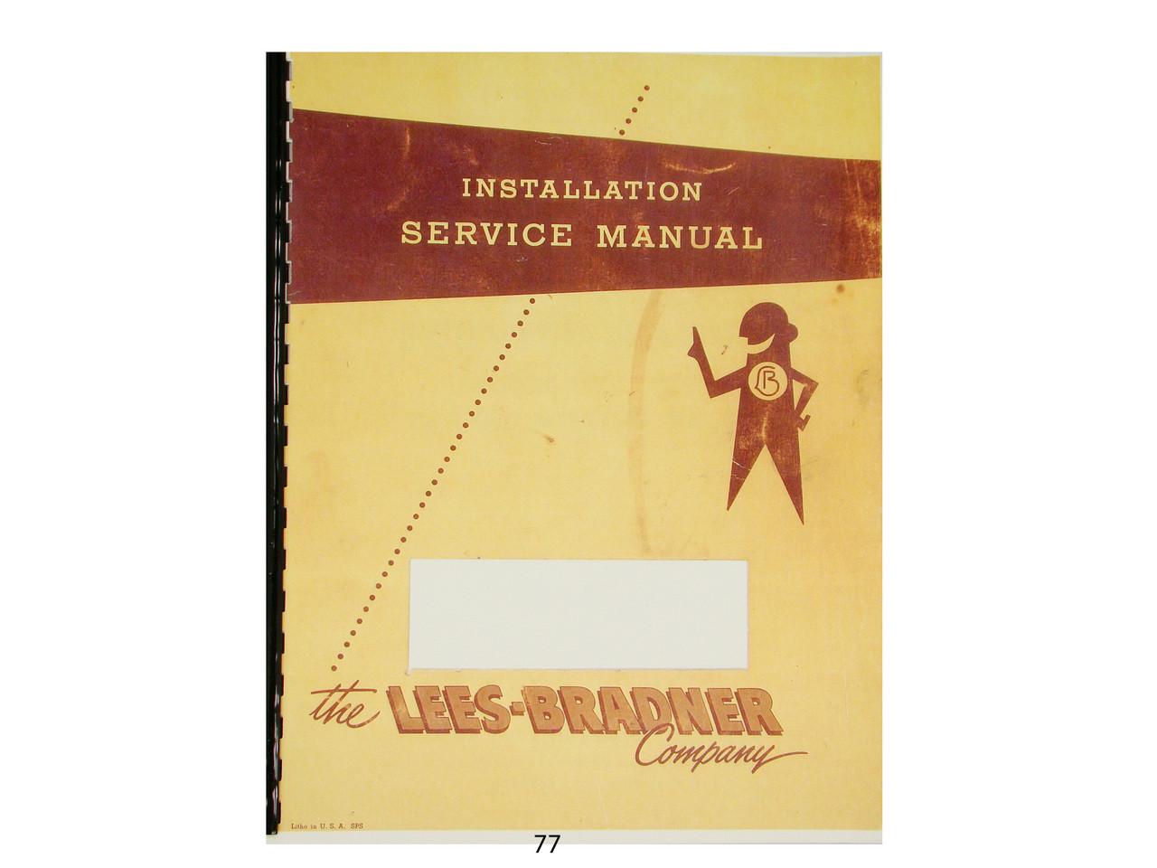 Lees Bradner HT Thread Miller Installation /& Service Manual
