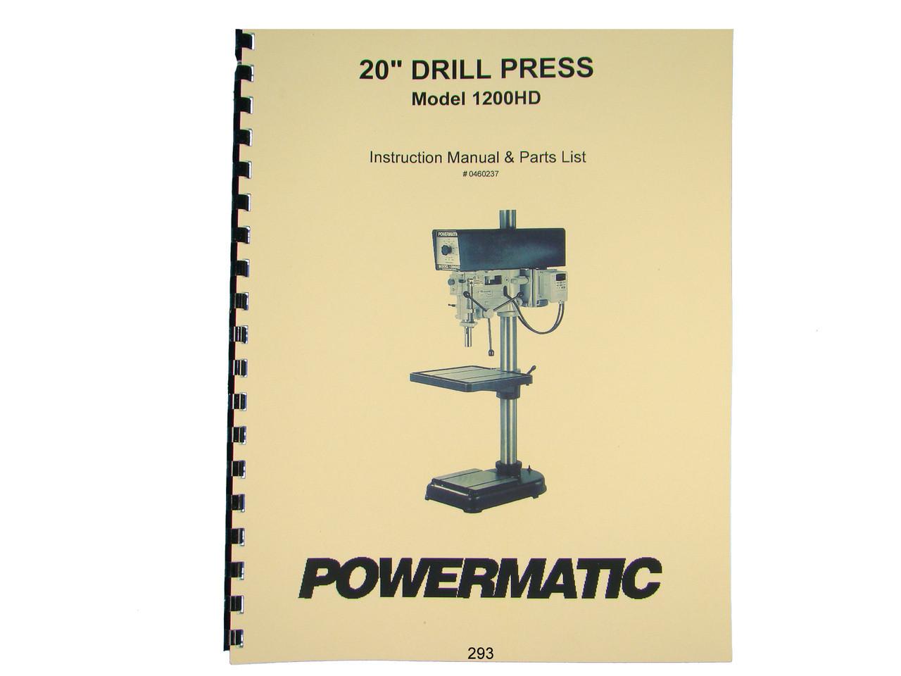 Powermatic Model 1200HD Drill Press Operating Instruction & Parts Manual  *293