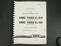 ZPS Vertical Machining Center VMC1050E/24 & VMC 1050E/40 Service  Manual  TAJMAC