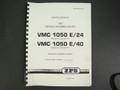 ZPS Vertical Machining Center VMC1050E/24 & VMC 1050E/40 Service  Manual  TAJMAC
