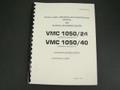 ZPS Vertical Machining Center VMC1050/24 & VMC 1050/40 Operation & Serv  Manual