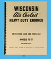 Wisconsin Model TE & TF Engine Repair and Parts List  Manual   *458