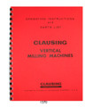 Clausing 8520 & 8525 Milling Machine Instruction & Parts Manual #1370