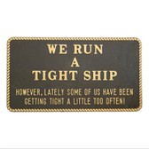 Plaque - We Run a Tight Ship