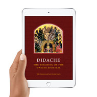 Didache: The Teaching of the Twelve Apostles (eBook)