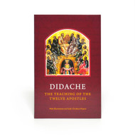 Didache: The Teaching of the Twelve Apostles - Quick Ship!