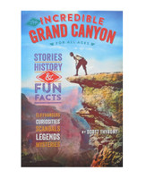 The Incredible Grand Canyon for All Ages