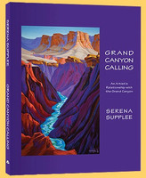 Grand Canyon Calling: An Artist's Relationship with the Grand Canyon