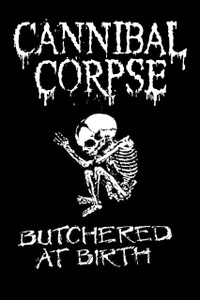 "Cannibal Corpse - Butchered at Birth 6x4"" Printed Sticker"